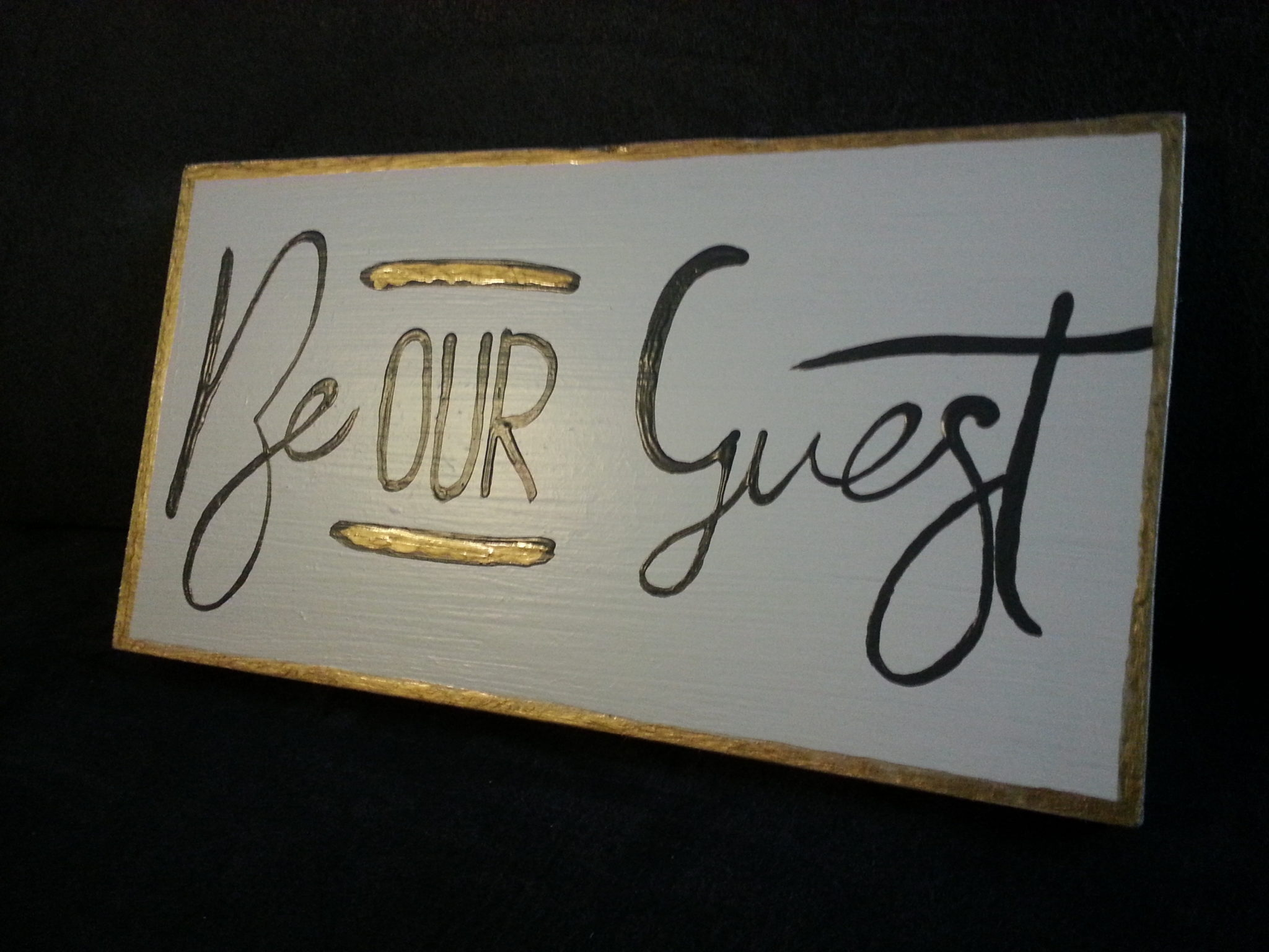 Deco-bordje: Be our guest
