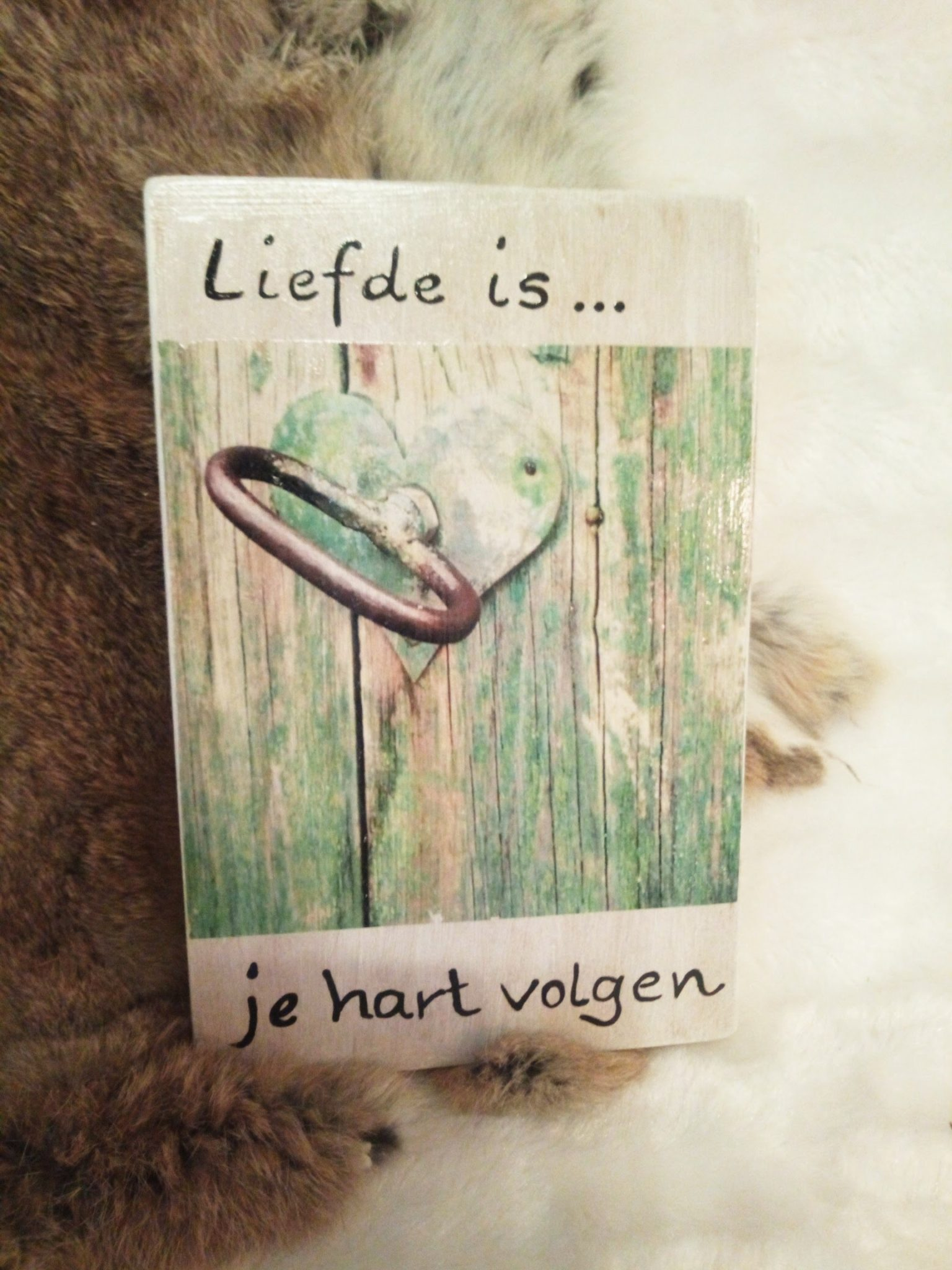 Deco-bordje: Liefde is - Je hart volgen